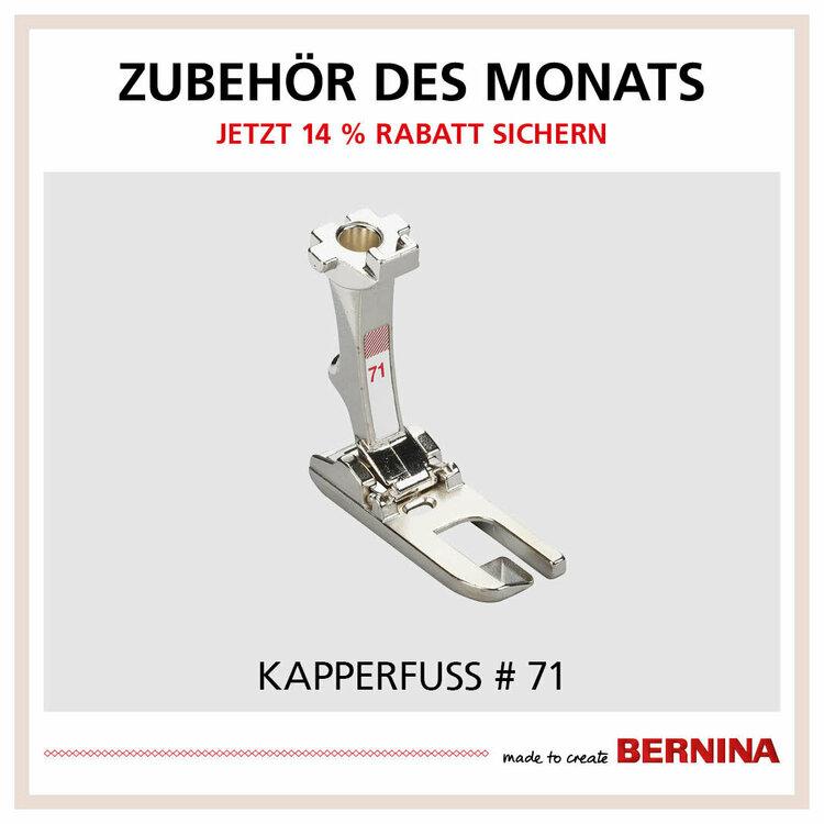 Bernina Kapperfuß #71